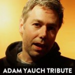 "Adam ""MCA"" Yauch Tribute"