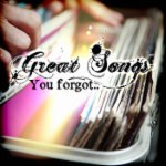 Great Songs You Forgot