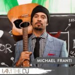Michael Franti: I Am The DJ