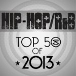 Top 50 Hip Hop/R&B Songs of 2013