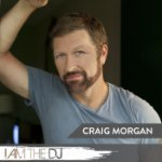 Craig Morgan: I Am The DJ