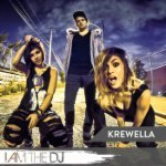 Krewella: I Am The DJ