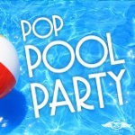 Pop Pool Party