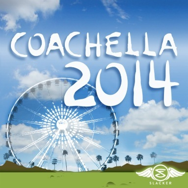 'Coachella 2014' Station  on Slacker