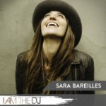 Sara Bareilles: I Am The DJ