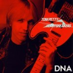 Tom Petty: DNA