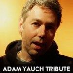 """Adam """"MCA"""" Yauch Tribute"""