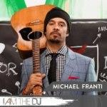 Michael Franti: I Am The DJ