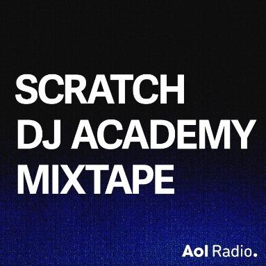 'Scratch DJ Academy Mixtape' Station  on AOL Radio