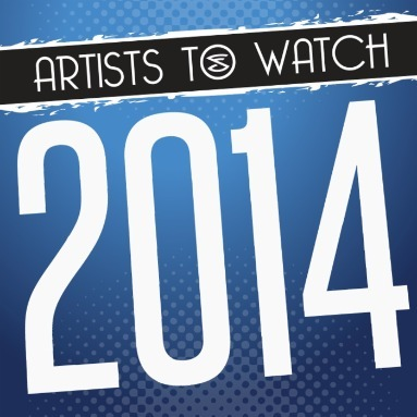 'Artists to Watch 2014' Station  on Slacker Radio