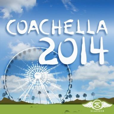 'Coachella 2014' Station  on Slacker Radio