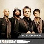 Eli Young Band: I Am The DJ