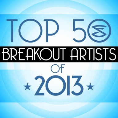'Top 50 Breakout Artists of 2013' Station  on AOL Radio