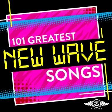'101 Greatest New Wave Songs' Station  on Slacker Radio