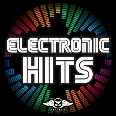 'Electronic Hits' Station  on Slacker Radio