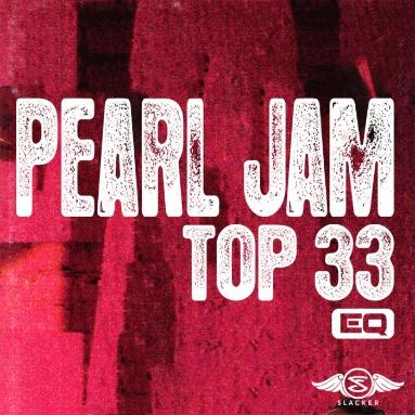 'Pearl Jam Top 33' Station  on Slacker Radio