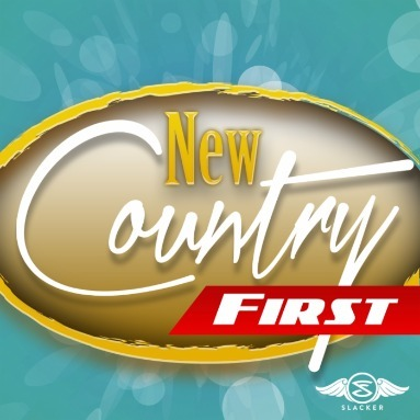 'New Country First' Station  on Slacker Radio