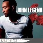 John Legend: I Am The DJ