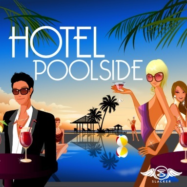 'Hotel Poolside' Station  on Slacker Radio