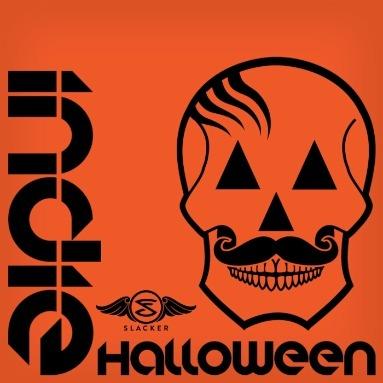 'Indie Halloween' Station  on Slacker Radio