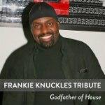 Frankie Knuckles Tribute