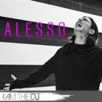 Alesso: I Am The DJ
