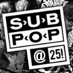Sub Pop: 25