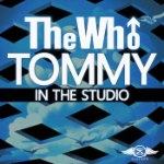The Who's Tommy: In the Studio