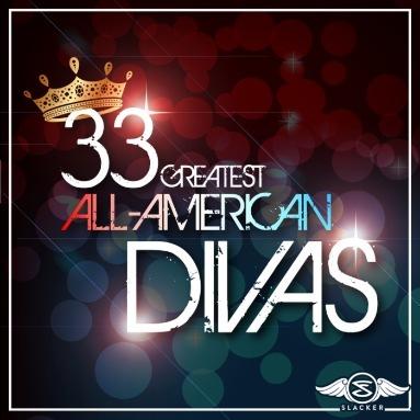 '33 Greatest All-American Divas' Station  on Slacker Radio