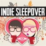 Indie Sleepover