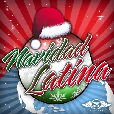 'Navidad Latina' Station  on Slacker Radio