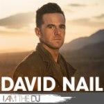 David Nail: I Am The DJ