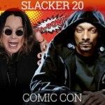 Slacker 20: Comic-Con