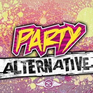 'Party Alternative' Station  on Slacker Radio